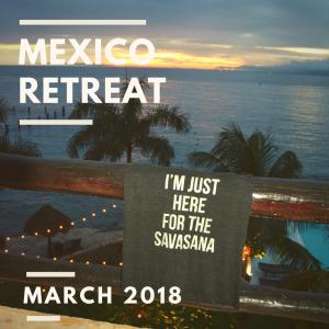 MExico Retreat